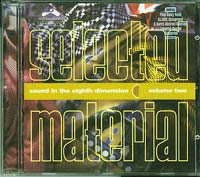 Selected Material - Sound in the 8th Dimension , Various £8.00