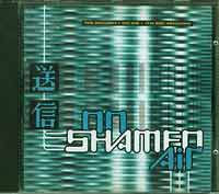 On Air BBC Sessions, Shamen £5.00