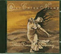 Sky Cries Mary This Timeless Turning  CD