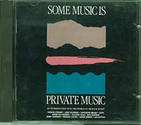 Some music is Private Music , Various