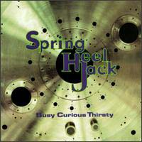 Spring Heel Jack Busy Curious Thirsty CD