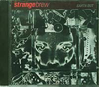 Strange Brew Earth Out  CD