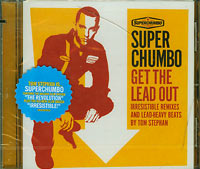 Get the Lead Out, Super Chumbo £8.00