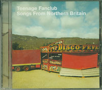 Songs from Northern Britain, Teenage Fanclub £5.00