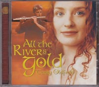 All The Rivers Gold, Terry Oldfield  £3.00