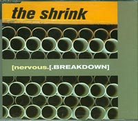 (nervous)breakdown, Shrink