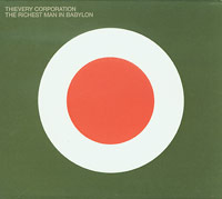 Richest Man In Babylon , Thievery Corporation