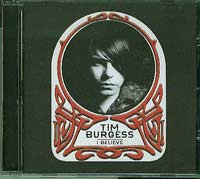 Tim Burgess I Believe CD