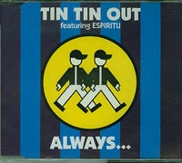 Always , Tin Tin Out
