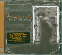 Stalled Out In The Doorway, Tomi Swick  £5.00