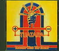 Trading With the Enemy, Tuatara