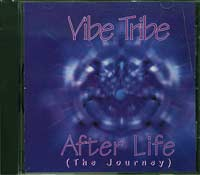 Vibe Tribe After Life (The Journey) CD