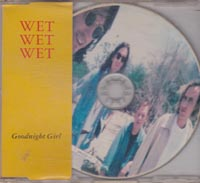 Wet Wet Wet Goodnight Girl CDs