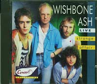 Strange Affair , Wishbone Ash £15.00